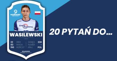 """Z cyklu """" Dwadzieścia pytań do…"""" Kacper Wasilewski, libero Exact Systems Norwid."""